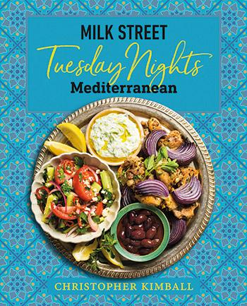 350-Kimball_MilkStreetTuesdayNights_Mediterranean